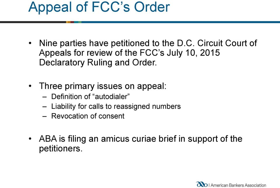 Circuit Court of Appeals for review of the FCC s July 10, 2015 Declaratory Ruling and