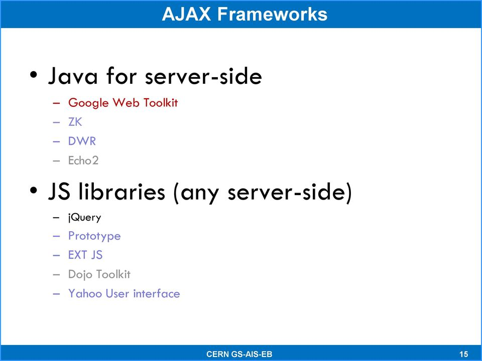 libraries (any server-side) jquery