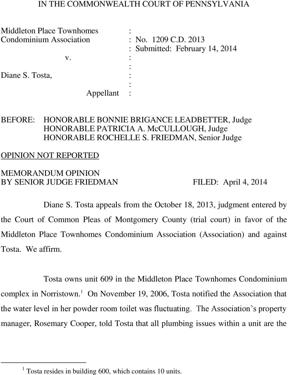 FRIEDMAN, Senior Judge OPINION NOT REPORTED MEMORANDUM OPINION BY SENIOR JUDGE FRIEDMAN FILED April 4, 2014 Diane S.