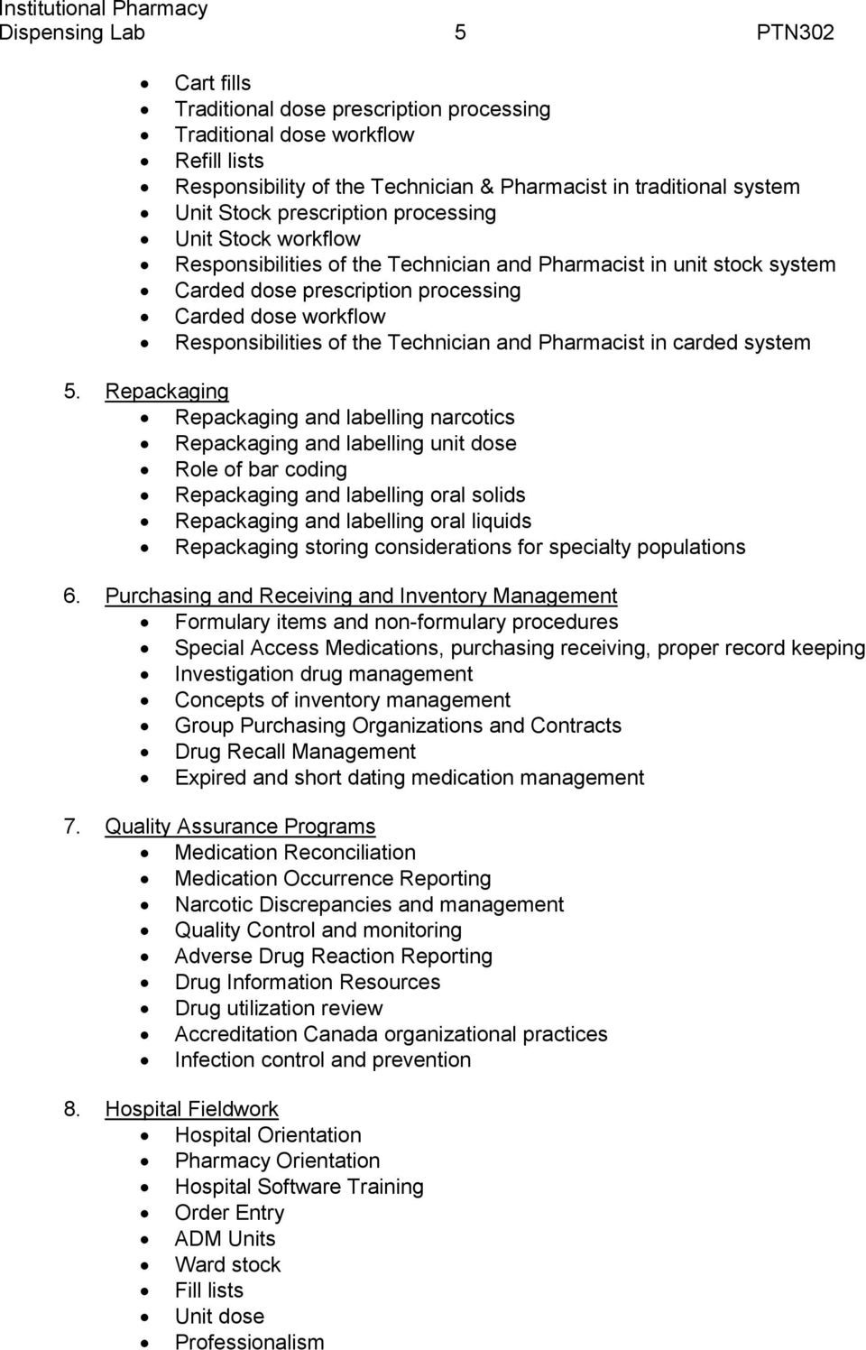 Technician and Pharmacist in carded system 5.