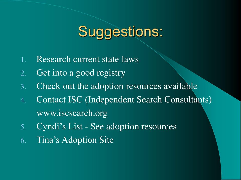 Check out the adoption resources available 4.