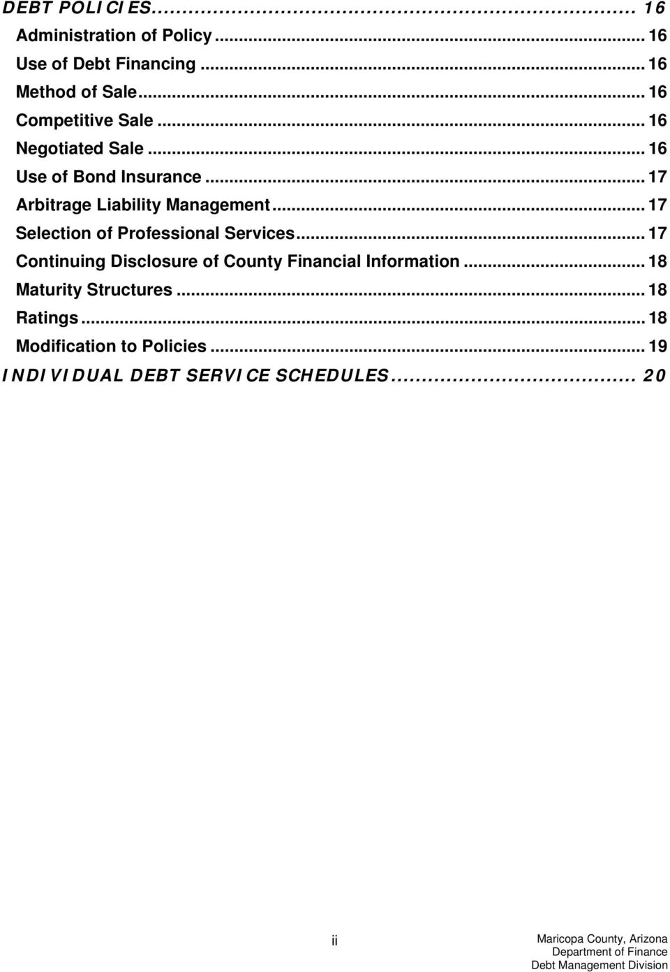 .. 17 Selection of Professional Services... 17 Continuing Disclosure of County Financial Information.