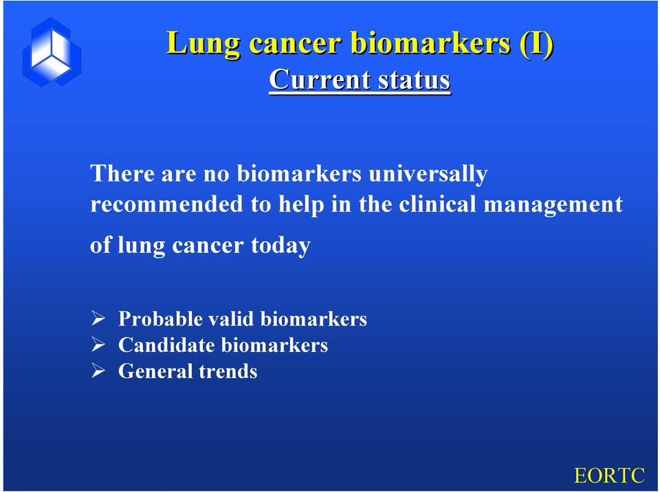 the clinical management of lung cancer today