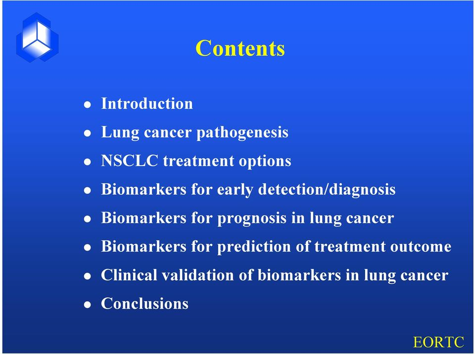 prognosis in lung cancer Biomarkers for prediction of treatment