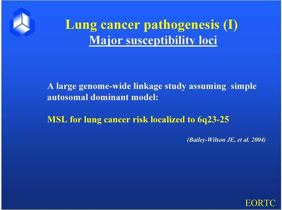simple autosomal dominant model: MSL for lung
