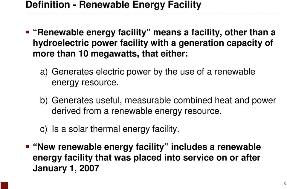 b) Generates useful, measurable combined heat and power derived from a renewable energy resource.