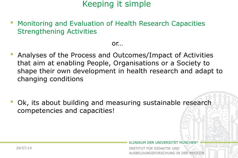 People, Organisations or a Society to shape their own development in health research and adapt