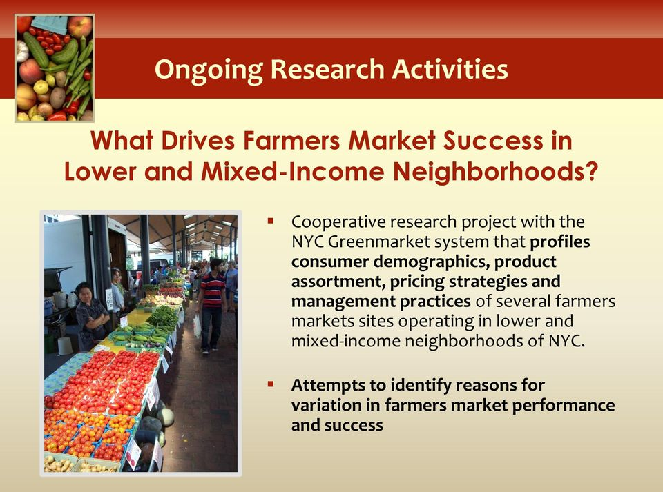 assortment, pricing strategies and management practices of several farmers markets sites operating in lower