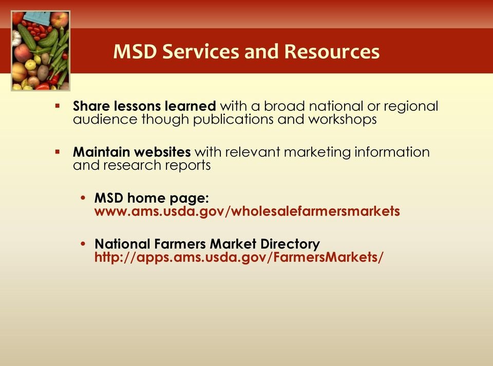 marketing information and research reports MSD home page: www.ams.usda.