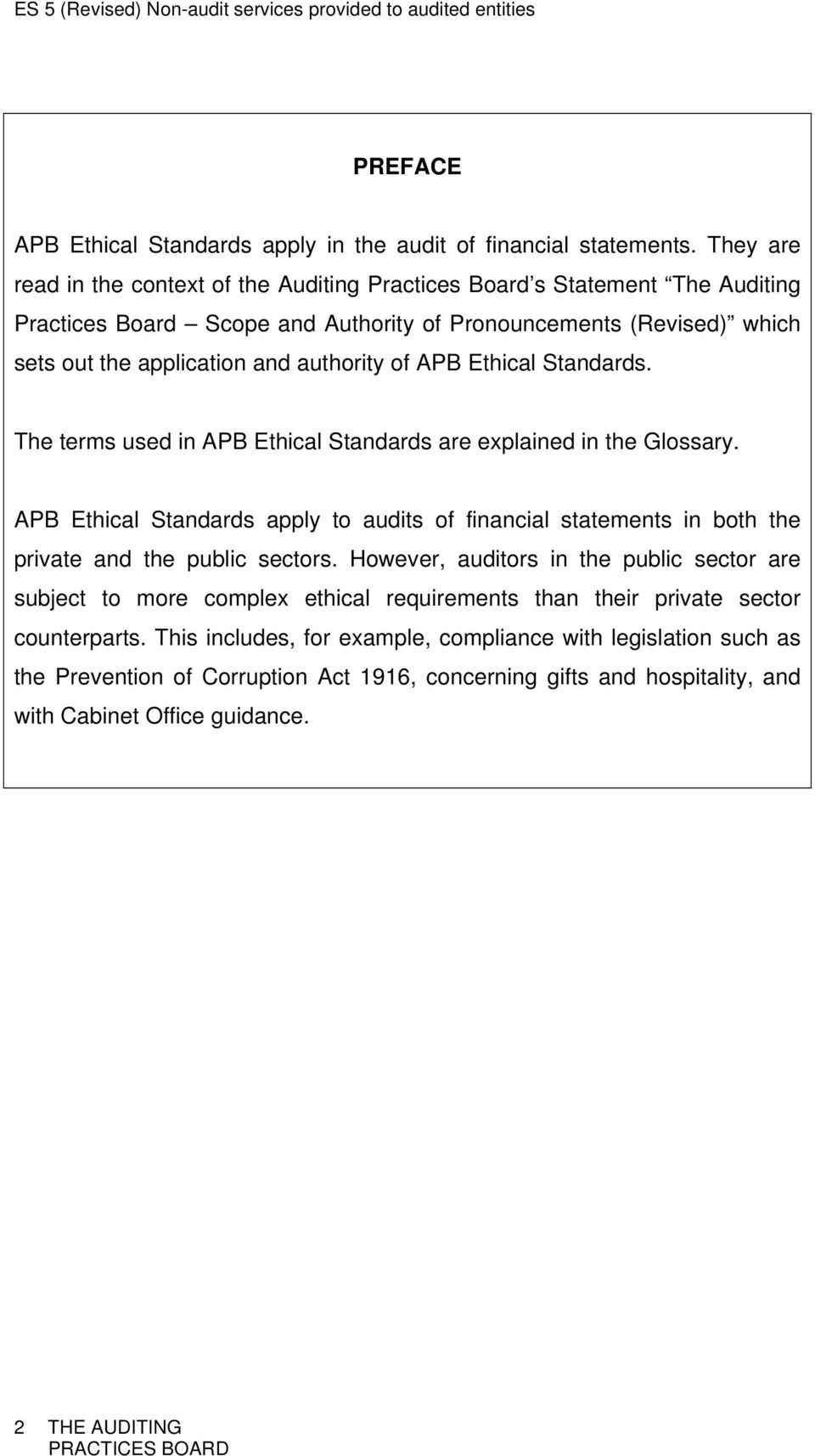 of APB Ethical Standards. The terms used in APB Ethical Standards are explained in the Glossary.