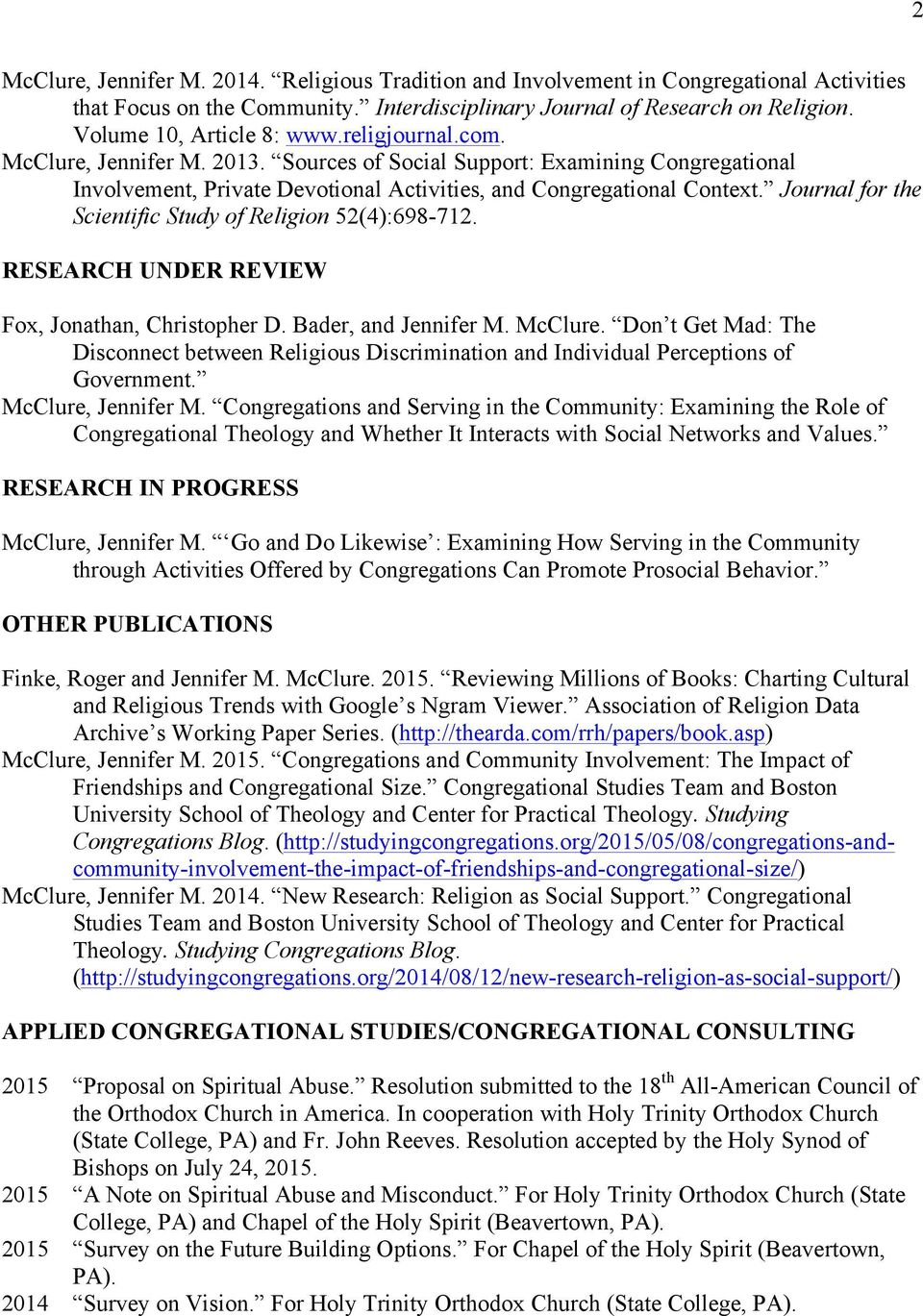 Journal for the Scientific Study of Religion 52(4):698-712. RESEARCH UNDER REVIEW Fox, Jonathan, Christopher D. Bader, and Jennifer M. McClure.