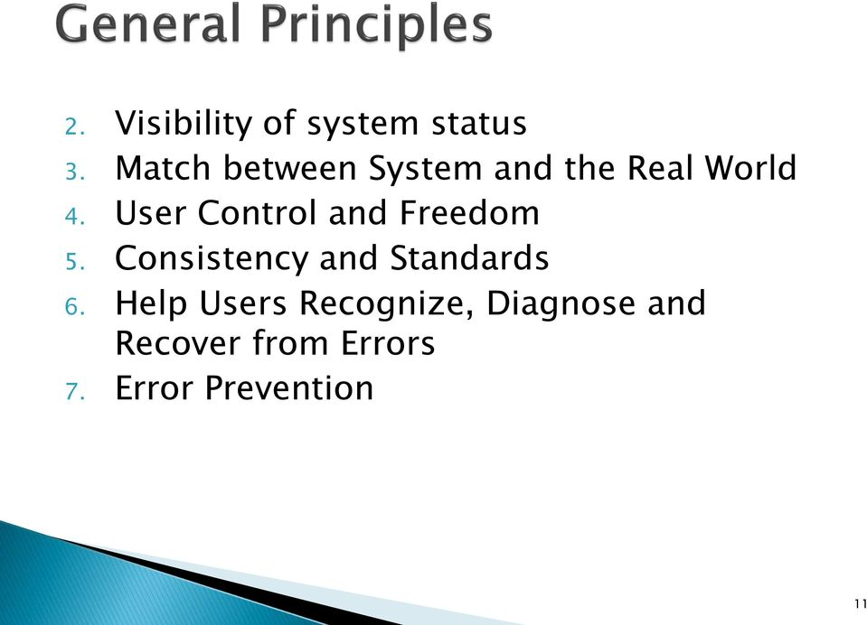 User Control and Freedom 5.