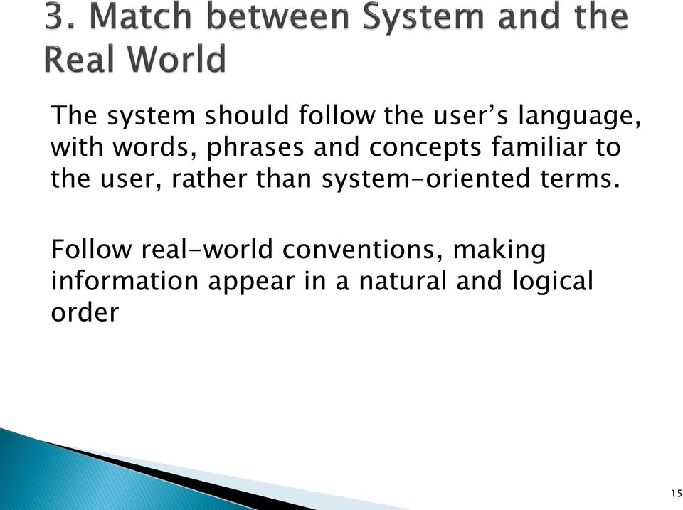 than system-oriented terms.