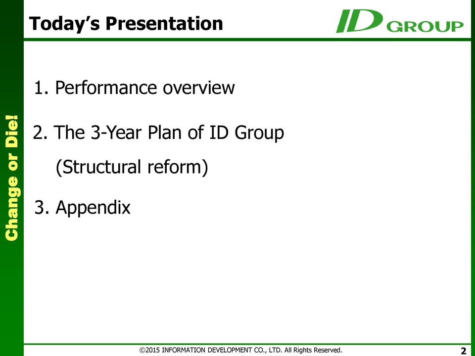 The 3-Year Plan of ID Group