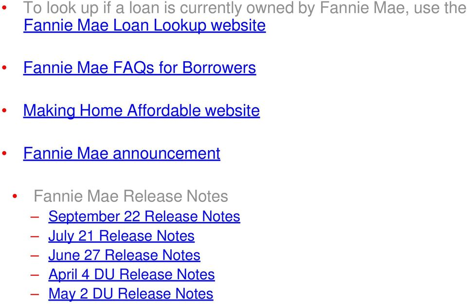Fannie Mae announcement Fannie Mae Release Notes September 22 Release Notes July