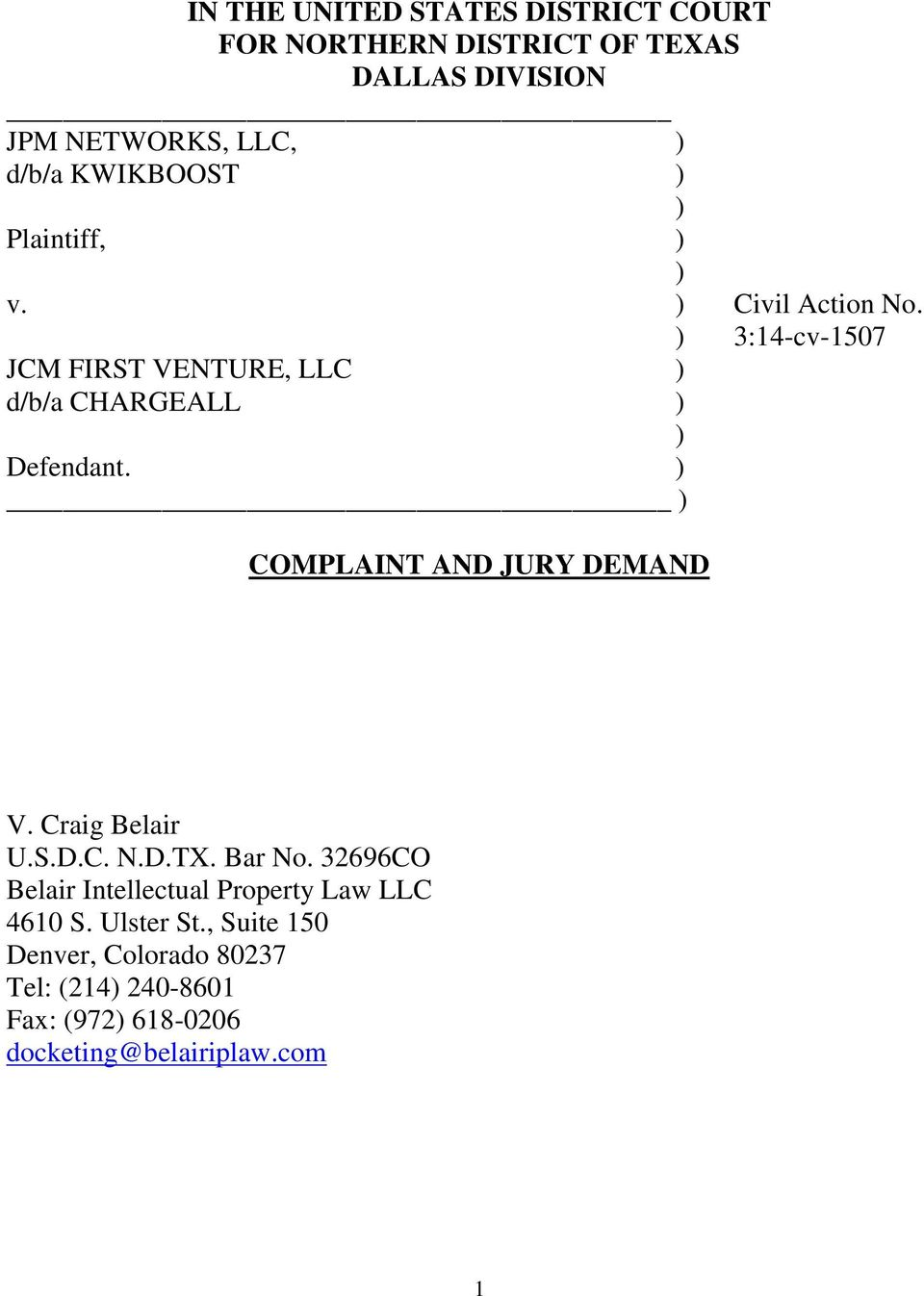 ) 3:14-cv-1507 JCM FIRST VENTURE, LLC ) d/b/a CHARGEALL ) ) Defendant. ) ) COMPLAINT AND JURY DEMAND V.