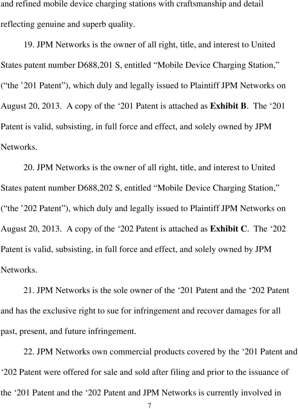 Plaintiff JPM Networks on August 20,