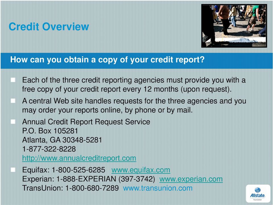 A central Web site handles requests for the three agencies and you may order your reports online, by phone or by mail.