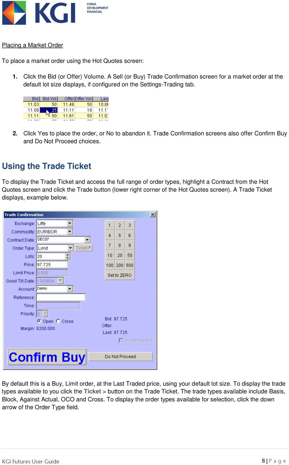 Trade Confirmation screens also offer Confirm Buy and Do Not Proceed choices.