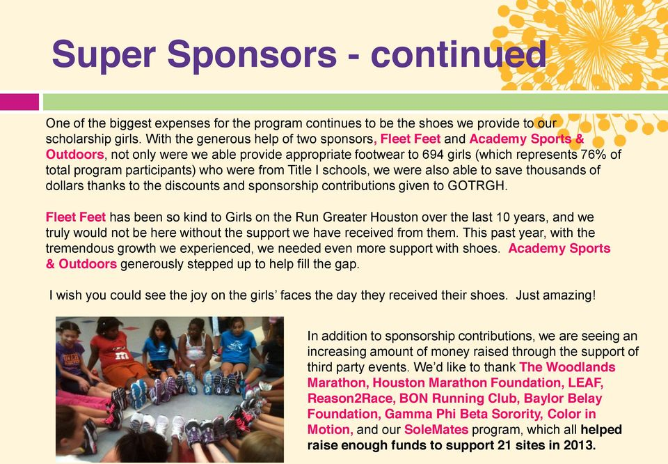 who were from Title I schools, we were also able to save thousands of dollars thanks to the discounts and sponsorship contributions given to GOTRGH.