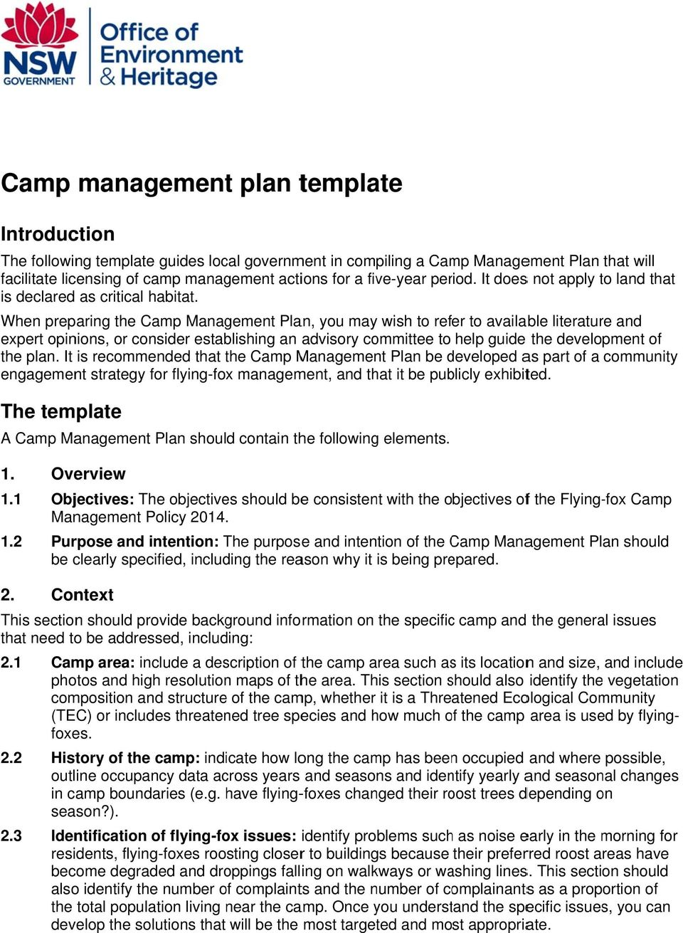 When preparing the Camp Management Plan, you may wish to refer to available literature and expert opinions, or consider establishing an advisory committee to help guide the development of the plan.
