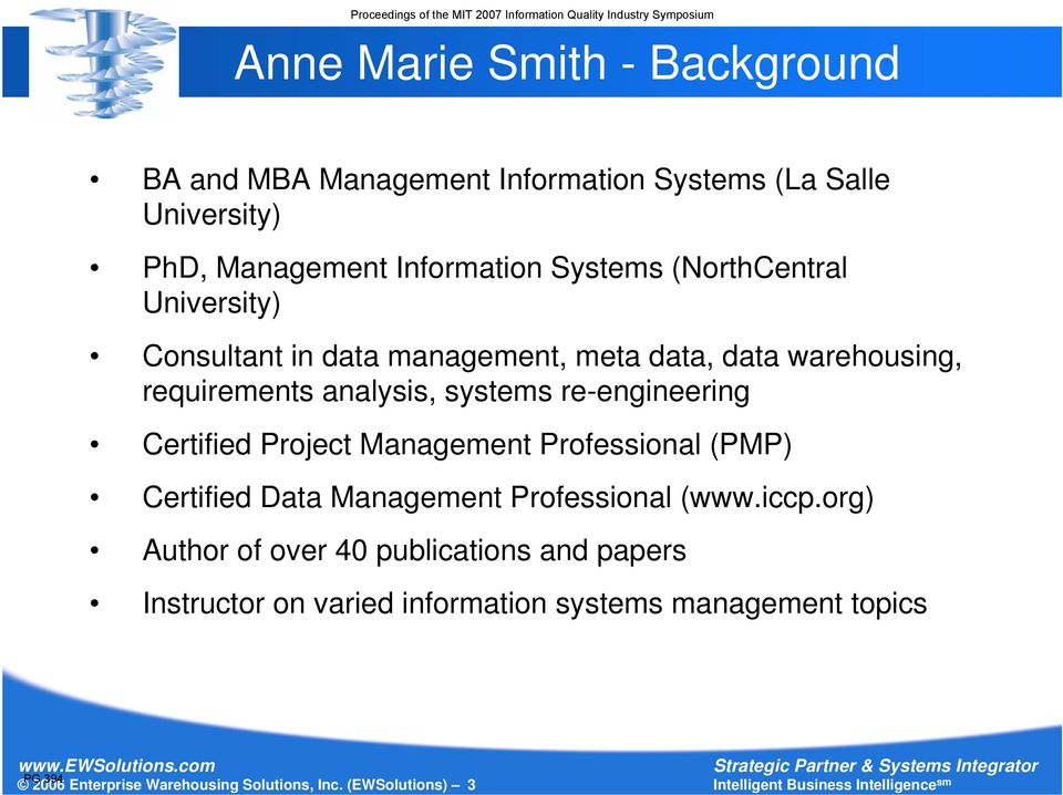 Certified Project Management Professional (PMP) Certified Data Management Professional (www.iccp.