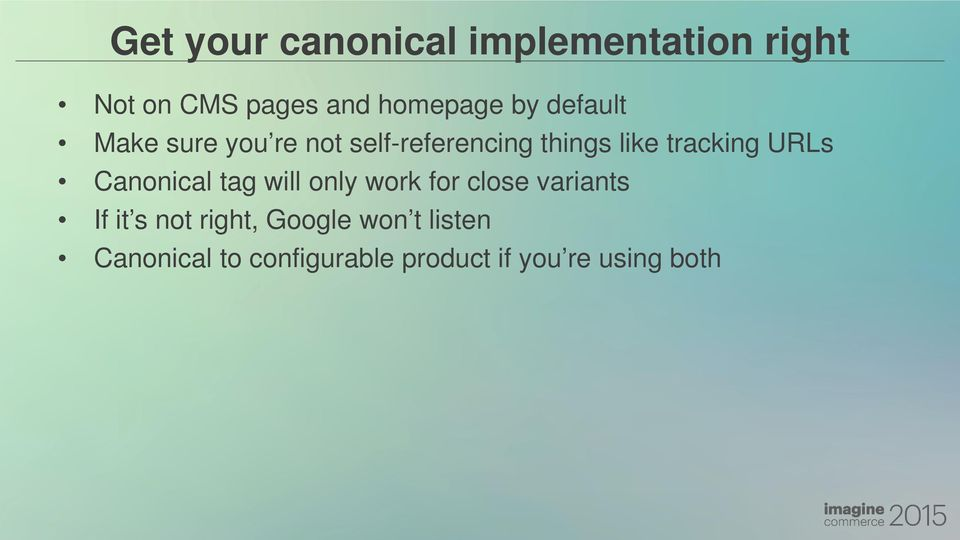 URLs Canonical tag will only work for close variants If it s not right,