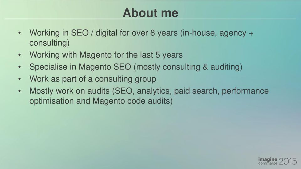(mostly consulting & auditing) Work as part of a consulting group Mostly work