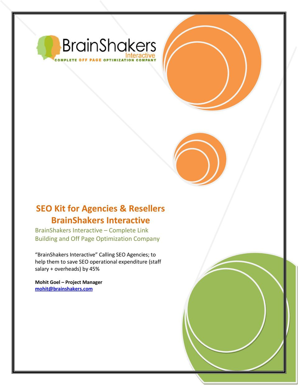 BrainShakers Interactive Calling SEO Agencies; to help them to save SEO