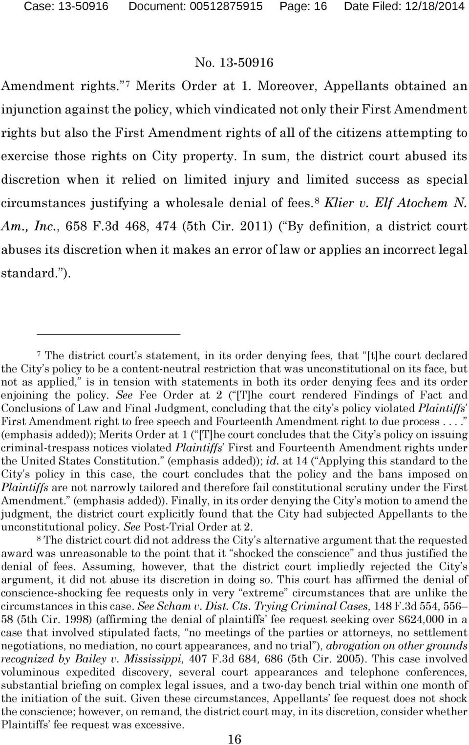 exercise those rights on City property.