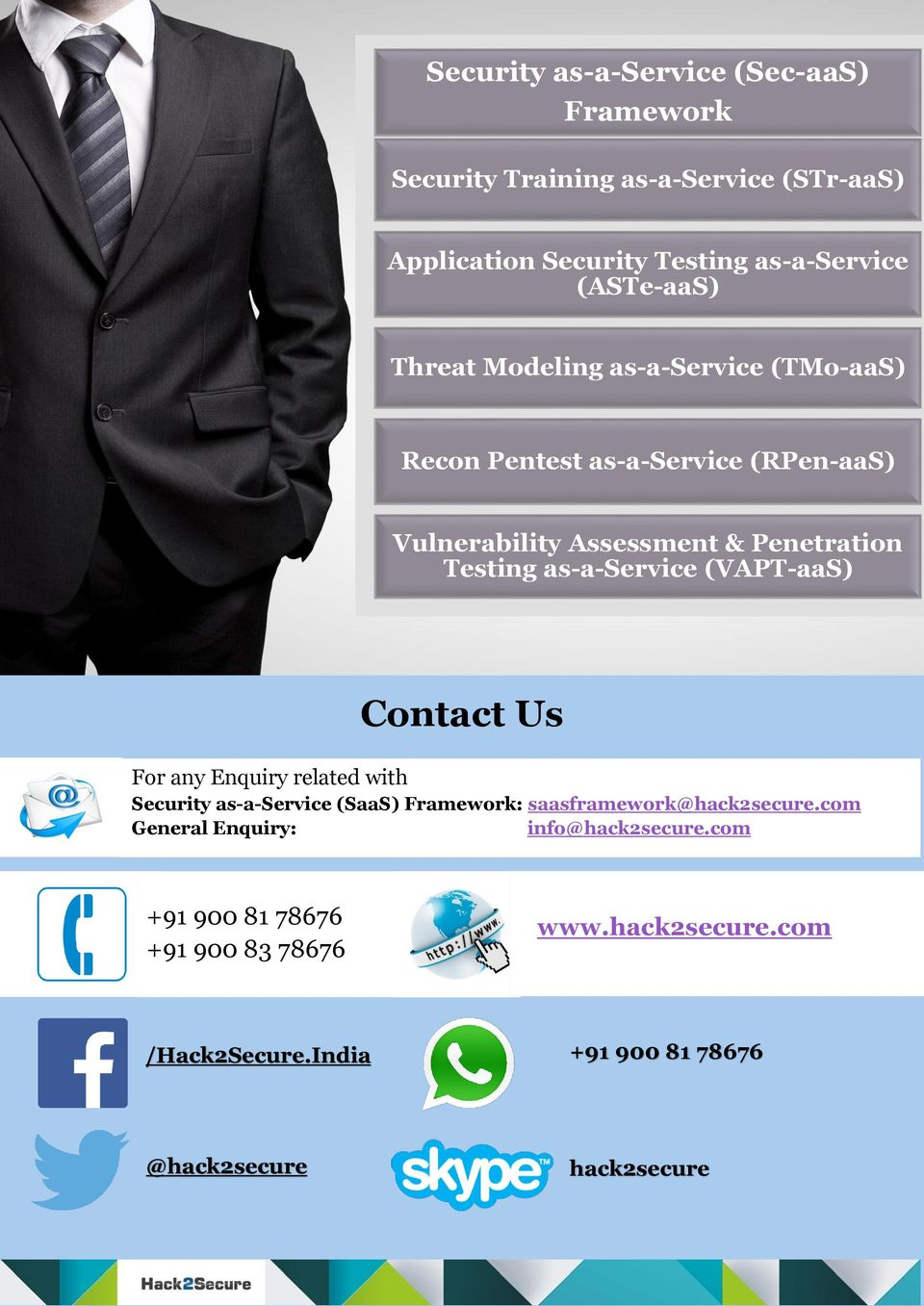 (VAPT-aaS) For any Enquiry related with Contact Us Security as-a-service (SaaS) Framework: saasframework@hack2secure.