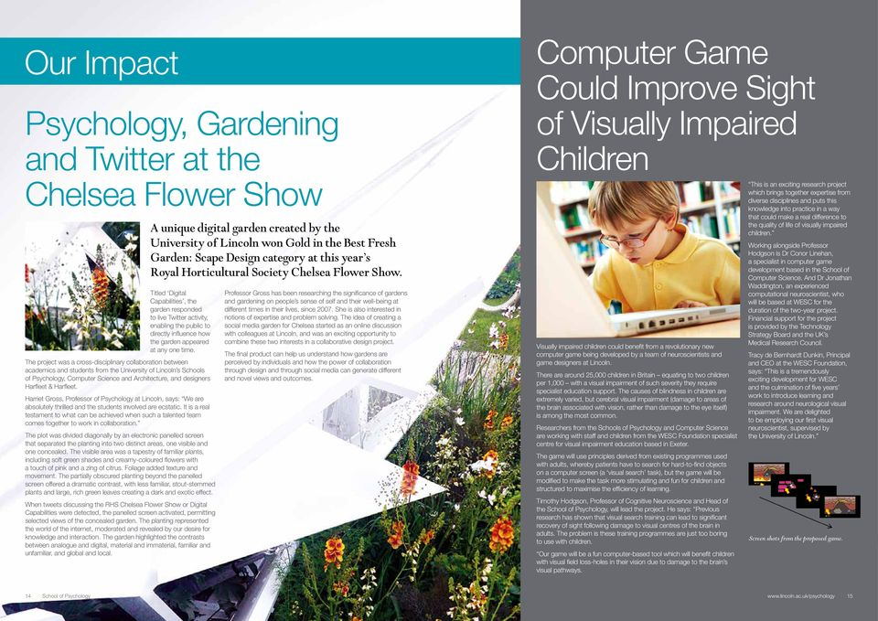 Titled Digital Capabilities, the garden responded to live Twitter activity, enabling the public to directly influence how the garden appeared at any one time.