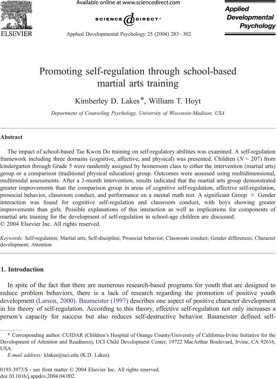 A self-regulation framework including three domains (cognitive, affective, and physical) was presented.