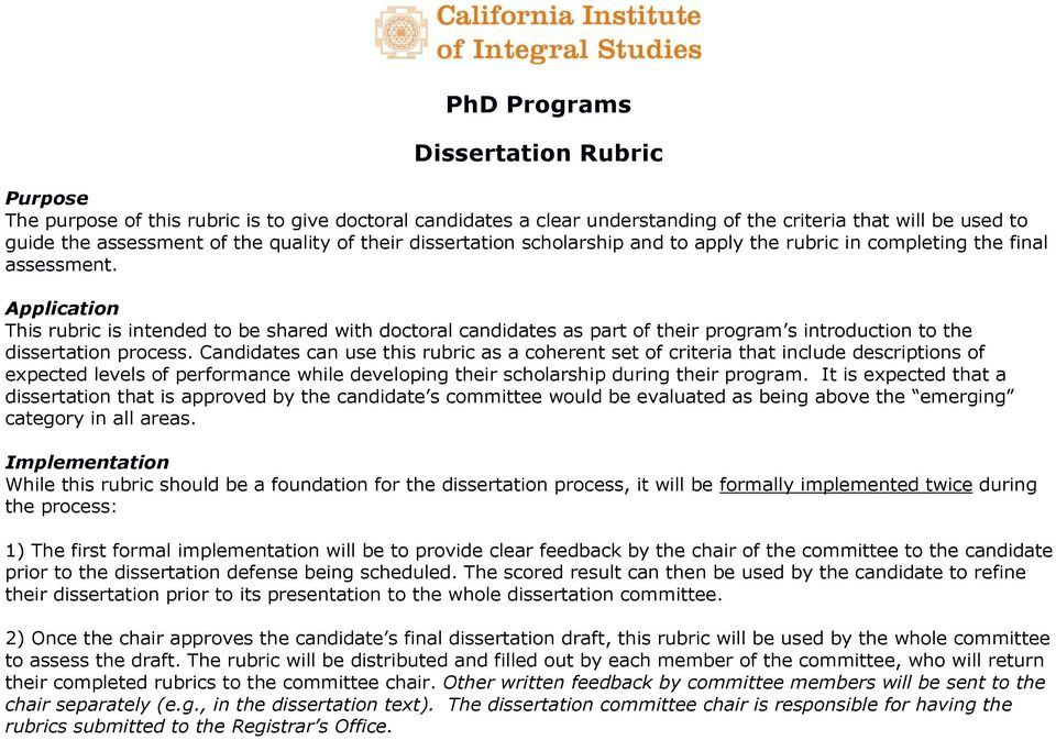 Application This rubric is intended to be shared with doctoral candidates as part of their program s introduction to the dissertation process.