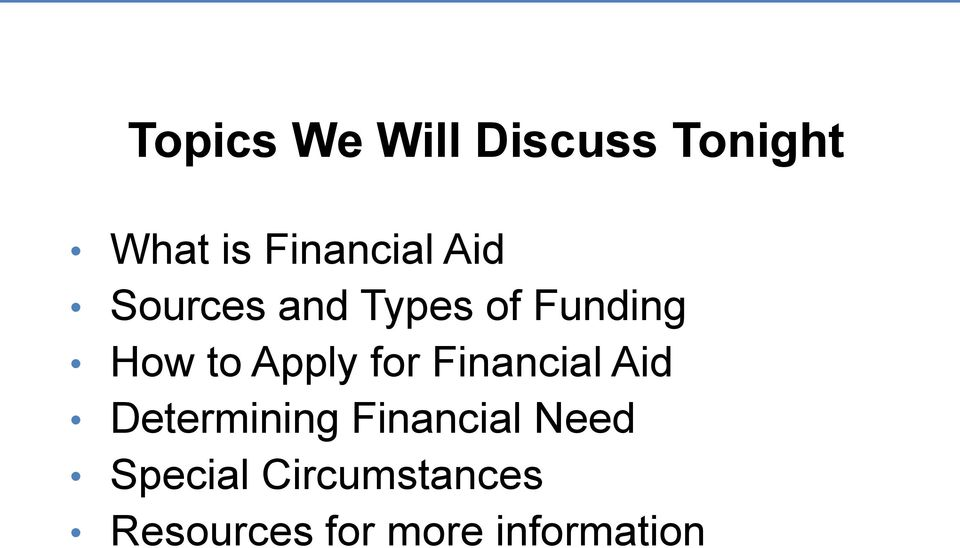Funding How to Apply for Financial Aid Determining