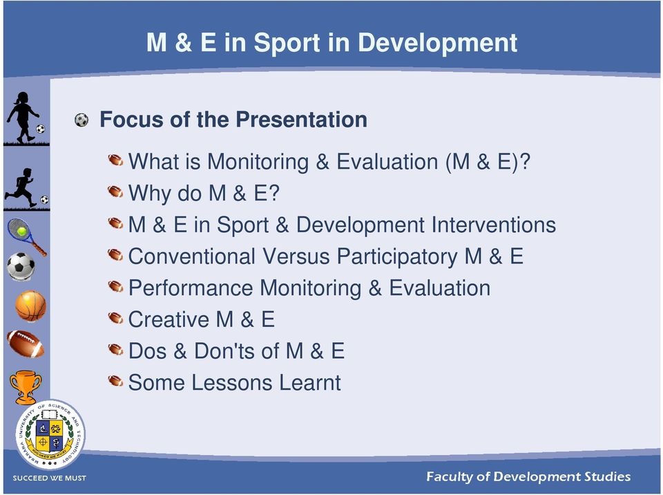 M & E in Sport & Development Interventions Conventional Versus