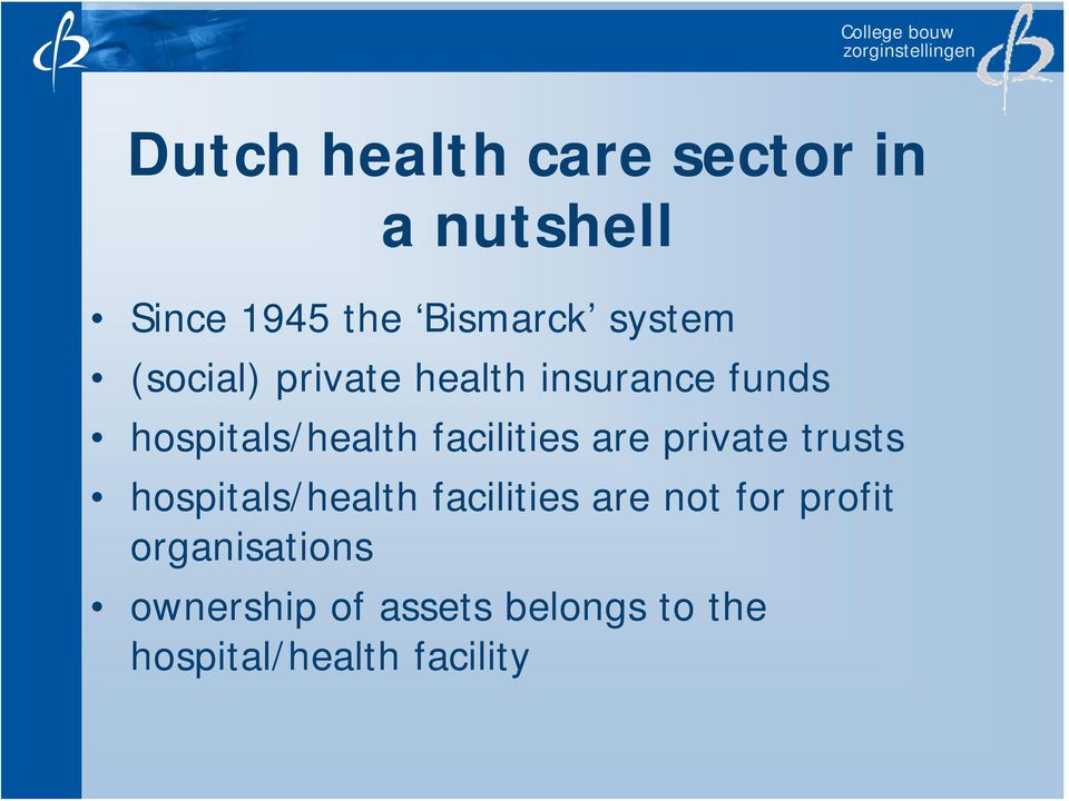 are private trusts hospitals/health facilities are not for profit