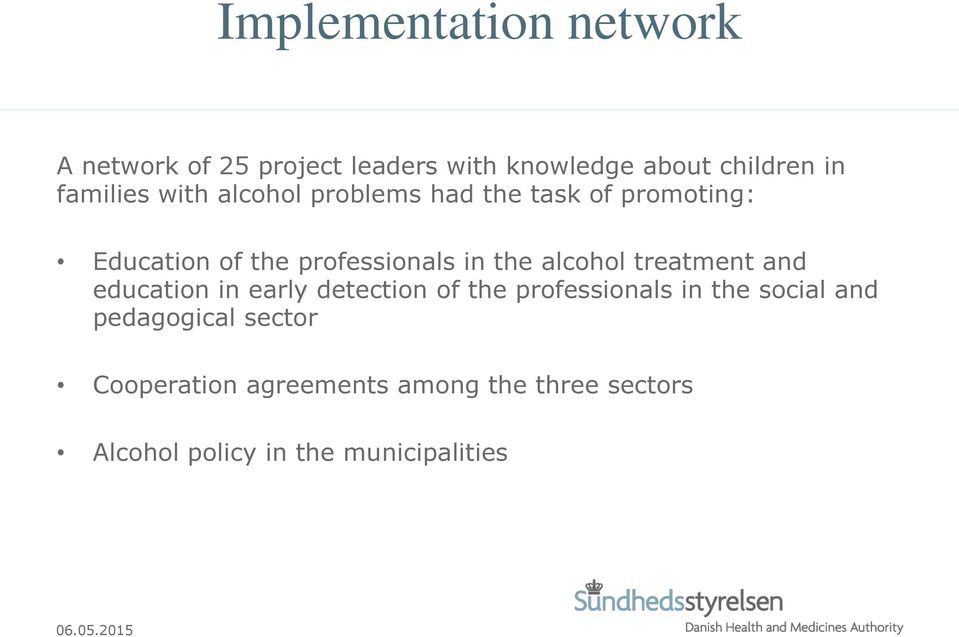 the alcohol treatment and education in early detection of the professionals in the social and