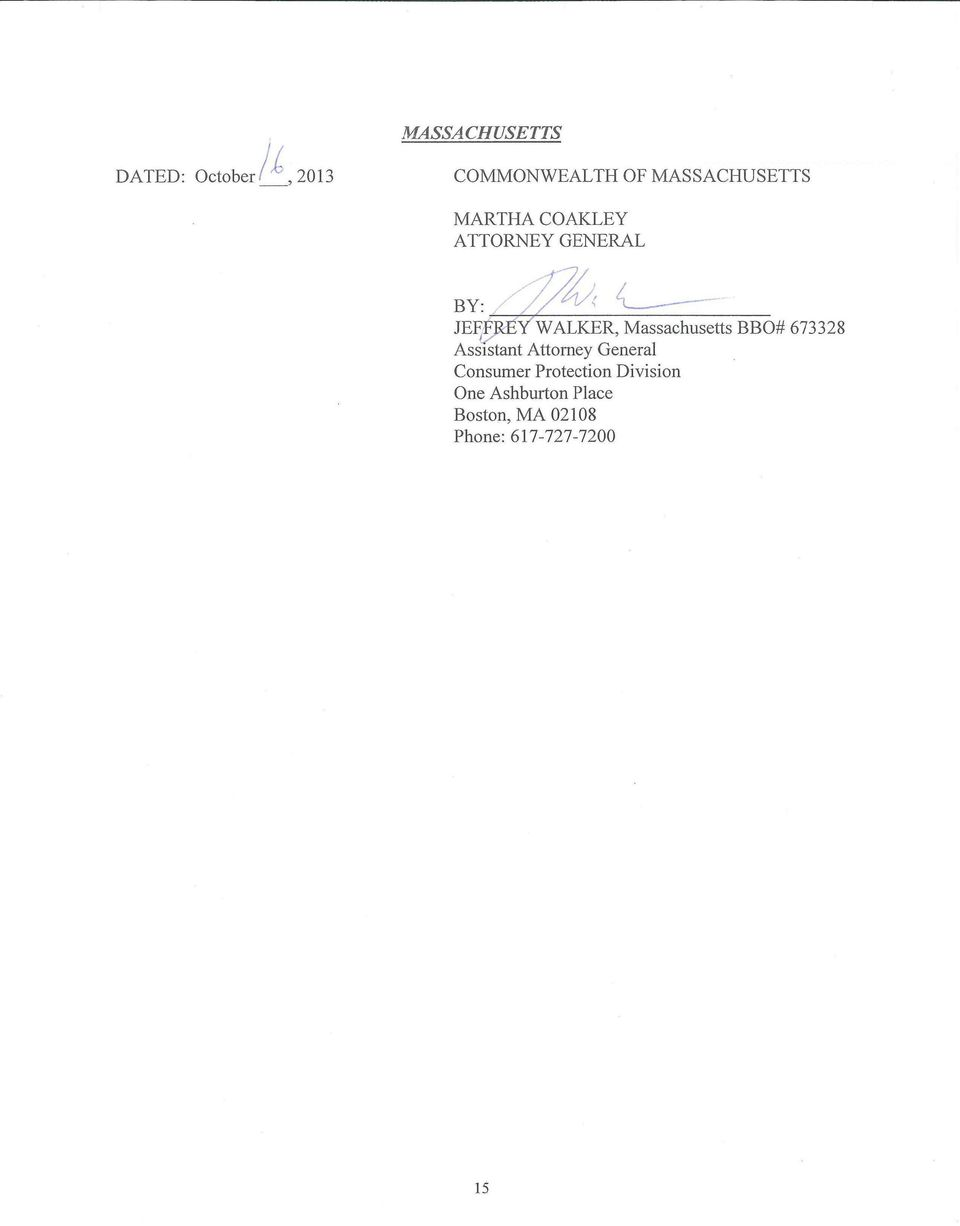 Massachusetts BBO# 673328 Assistant Attorney General Consumer