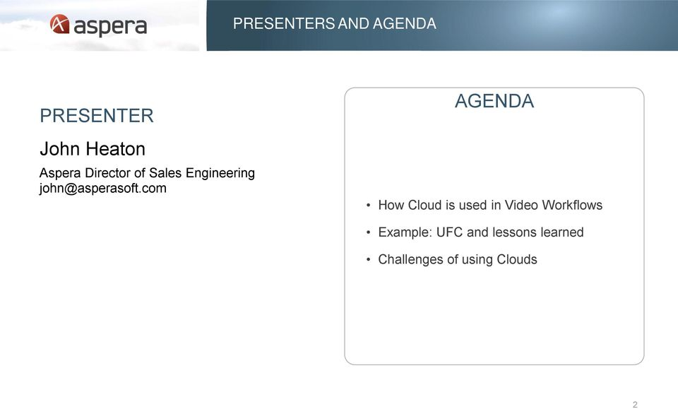 com AGENDA How Cloud is used in Video Workflows