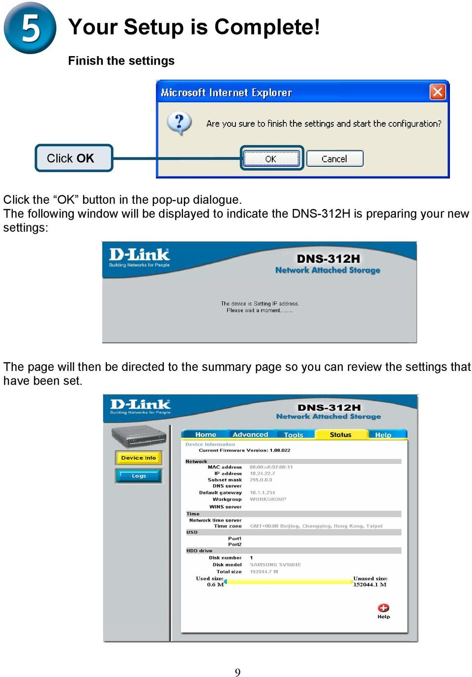 The following window will be displayed to indicate the DNS-312H is