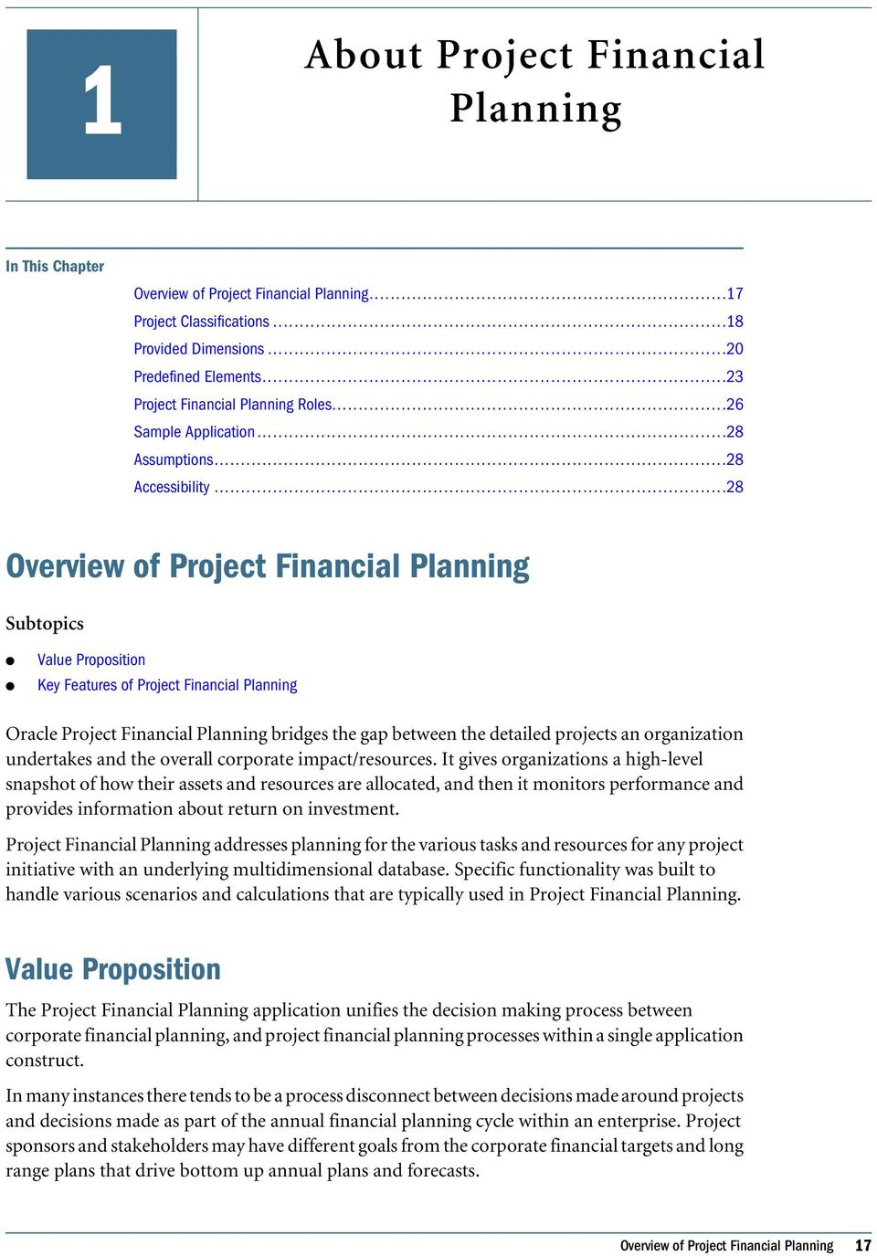 ..28 Overview of Project Financia Panning Subtopics Vaue Proposition Key Features of Project Financia Panning Orace Project Financia Panning bridges the gap between the detaied projects an