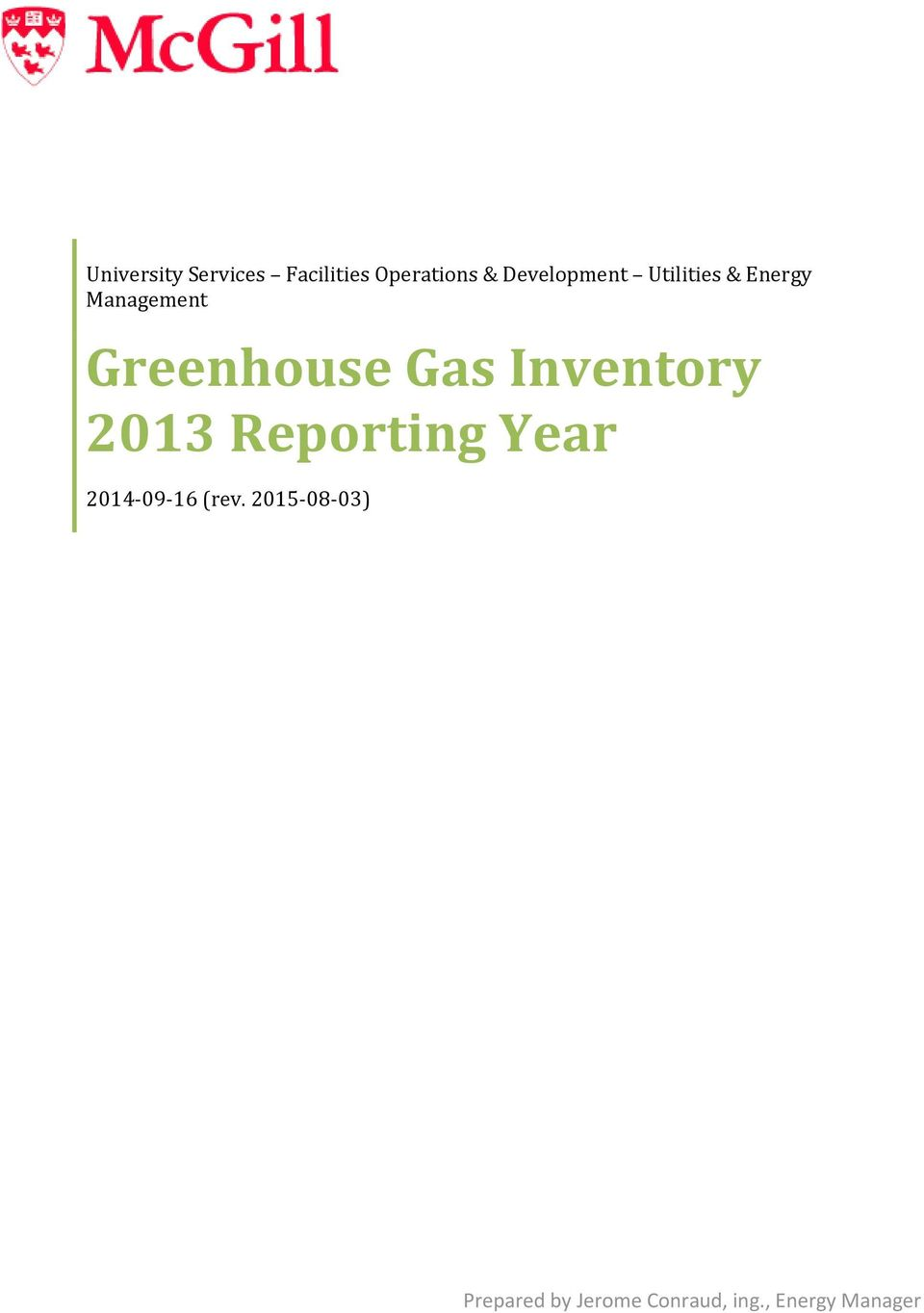 Greenhouse Gas Inventory 2013 Reporting Year