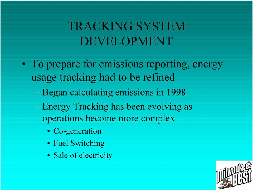 emissions in 1998 Energy Tracking has been evolving as