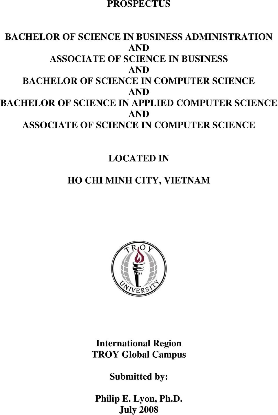 COMPUTER SCIENCE AND ASSOCIATE OF SCIENCE IN COMPUTER SCIENCE LOCATED IN HO CHI MINH