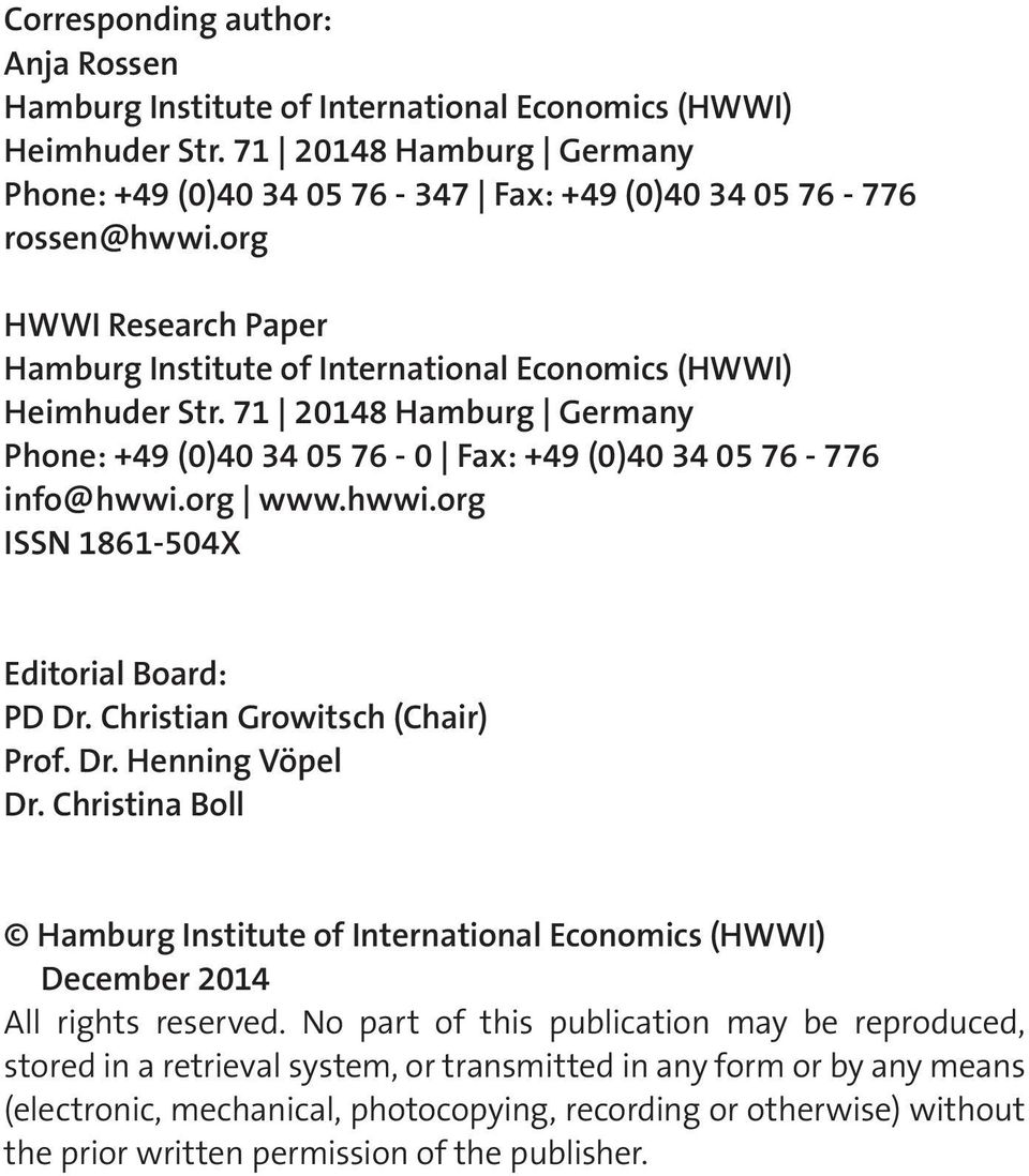 org www.hwwi.org ISSN 1861-504X Editorial Board: PD Dr. Christian Growitsch (Chair) Prof. Dr. Henning Vöpel Dr.