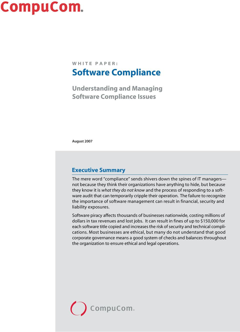 they do not know and the process of responding to a software audit that can temporarily cripple their operation.
