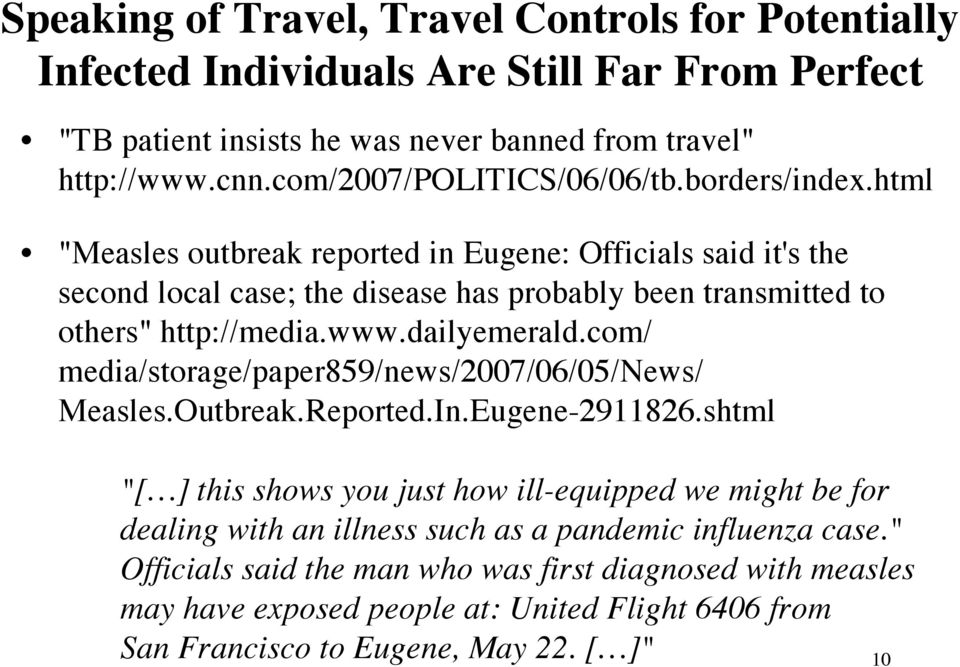 "html ""Measles outbreak reported in Eugene: Officials said it's the second local case; the disease has probably been transmitted to others"" http://media.www.dailyemerald."