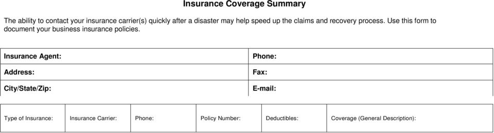 Use this form to document your business insurance policies.