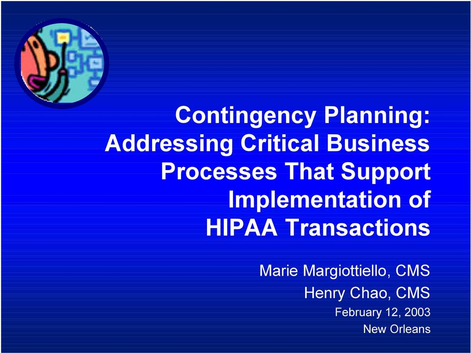 Implementation of HIPAA Transactions Marie